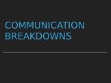 Communication Breakdowns Powerpoint