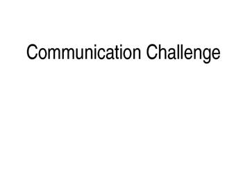 Communication Challenge