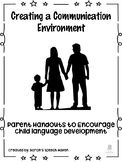 Communication Environment Parent Handouts for Early Intervention *Low Ink*