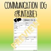Communication Log {Printable}