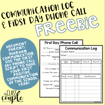 Communication Log and First Day Phone Call Script