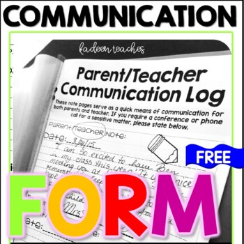 Communication Log for Parents/Teachers/Student Take Home F