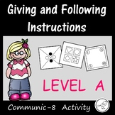 Oral Language Activity -  Giving and following instructions (Level A)