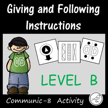 Oral Language Activity -  Giving and following instructions (Level B)