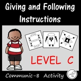 Oral Language Activity -  Giving and following instructions (Level C)
