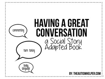 Communication Skills: Social Story Adapted Books