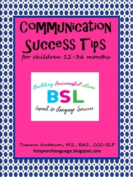 Communication Success Tips {for Children ages 12-36 months}