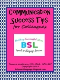 #BHSM Communication Success Tips {for Colleagues}