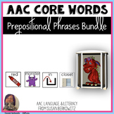 AAC Core Word Prepositions Phrases Bundle