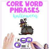 AAC Core Word Phrases and Sentences for Halloween