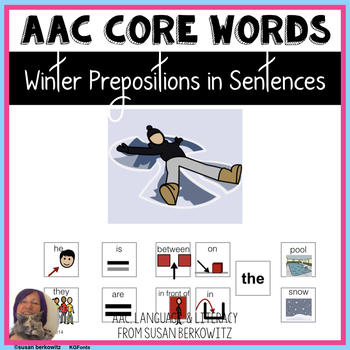 Communication Symbol Preposition Sentences Winter AAC Spee