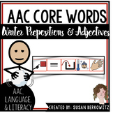 AAC Core Words Sentence Practice with Winter Prepositions and Adjectives