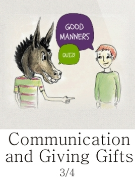 Communication and Giving Gifts - Good Manners Quiz