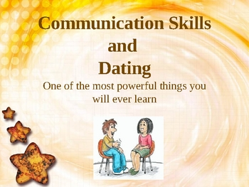 Communication skills and Dating