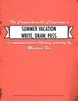 Communicative activity: Summer Vacation Write, Draw, Pass