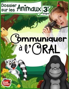 Communiquer à l'oral / Dossier #3: Les Animaux