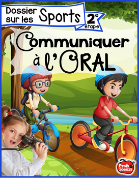 Communiquer à l'oral / Dossier #2: Les sports