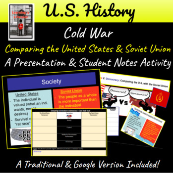 Communism V. Democracy: Comparing the U.S. with the Soviet Union (Cold War)