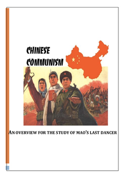 Communist China Overview for a study of Mao's Last Dancer