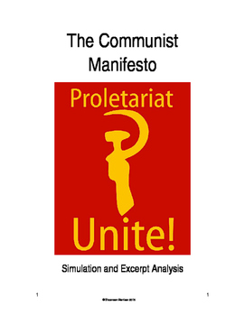 Communist Manifesto Simulation:  What is the Point of Marxism?