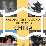 Communities Around the World - China -  (the study of a country)