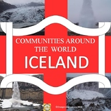 Communities Around the World - Iceland -  (the study of a country)