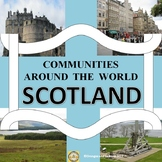 Communities Around the World - Scotland (the study of a country)