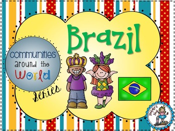 Brazil - Communities Around the World Series