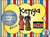 Kenya - Communities Around the World Series