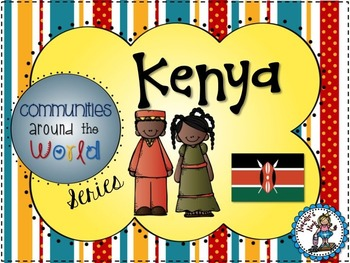 Kenya - Communities Around the World Series