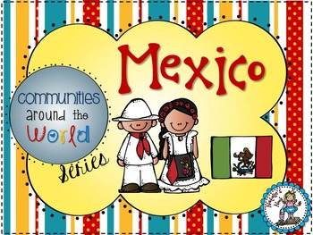 Mexico - Communities Around the World Series