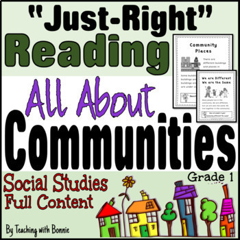"Communities: ""Just Right"" Reading Gr. 1 or 1/2 New BC Curriculum: Social Studies"