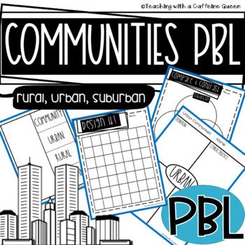 Communities PBL Rural, Urban, and Suburban STEM