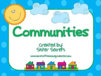 Communities:  Rural, Urban, Suburban...and more!