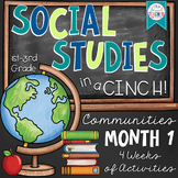 Communities: Social Studies in a Cinch! Month 1