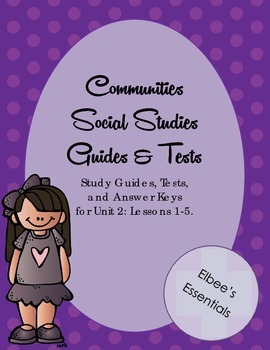 Communities Unit 2 Tests, Study Guides, and Worksheets