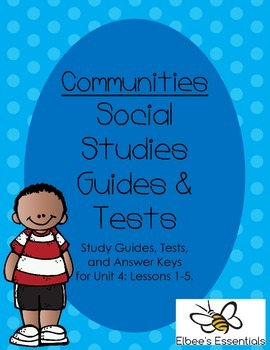 Communities Unit 4 Tests, Study Guides, and Worksheets