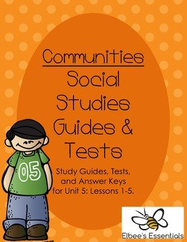 Communities Unit 5 Tests, Study Guides, and Worksheets