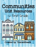Communities Unit Resouces for First Grade