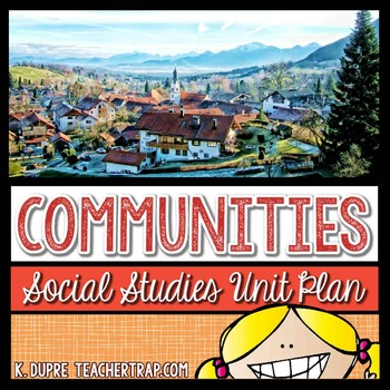 Communities Unit (3rd Grade Social Studies)