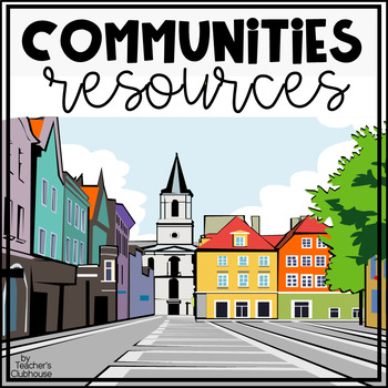 Communities Unit from Teacher's Clubhouse