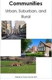 Communities: Urban, Suburban, Rural