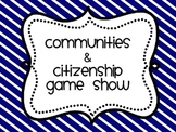 Communities and Citizenship Game Show