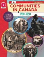 Communities in Canada 1780-1850 Gr. 3