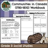 Communities in Canada (1780-1850) Workbook (Grade 3 Social