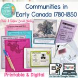 Grade 3 Social Studies Communities in Early Canada 1780–1850 PRINTABLE & DIGITAL