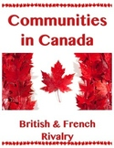 Commmunities in Canada // BRITISH FRENCH RIVALRY // History // Social Studies