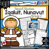 Grade 2 Social Studies Alberta {Communities in Canada: Iqaluit, Nunavut}