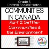 Communities in Canada Part 2 - Ontario Social Studies Grade 6