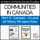 Communities in Canada Part 5 - Ontario Social Studies Grade 6